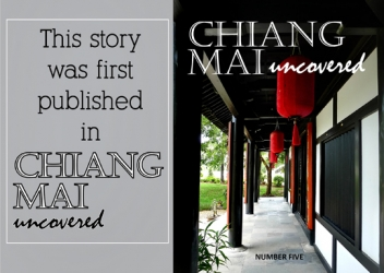 Chiang Mai uncovered magazine